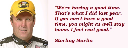 Sterling Marlin's quote #2