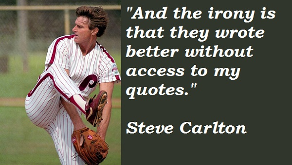 Steve Carlton's quote #2