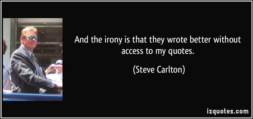 Steve Carlton's quote #4
