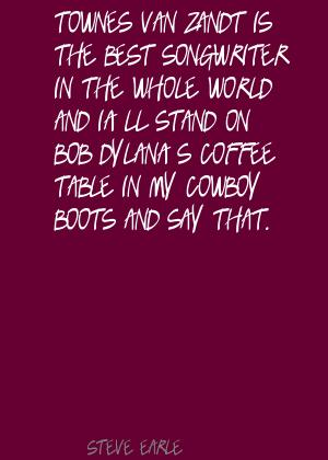 Steve Earle's quote #3