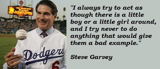 Steve Garvey's quote #5