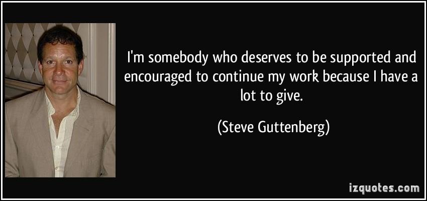 Steve Guttenberg's quote #3