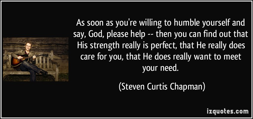 Steven Curtis Chapman's quote #5