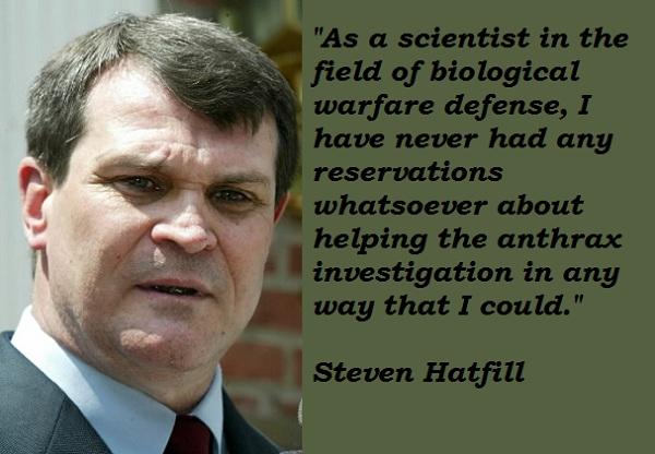 Steven Hatfill's quote #3