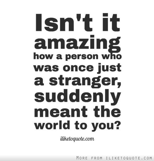 Strangers quote #1