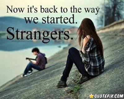 Strangers quote #2
