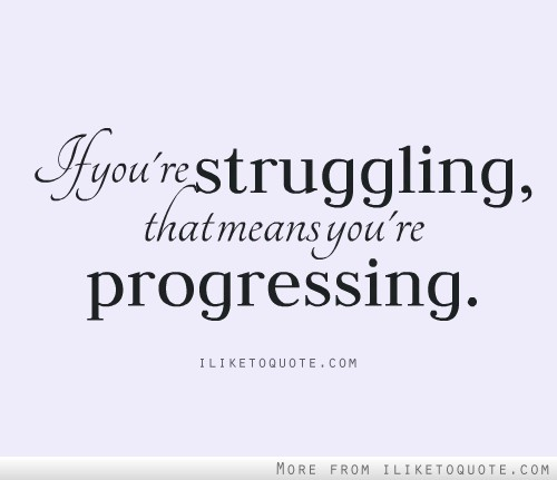 Struggling quote #6