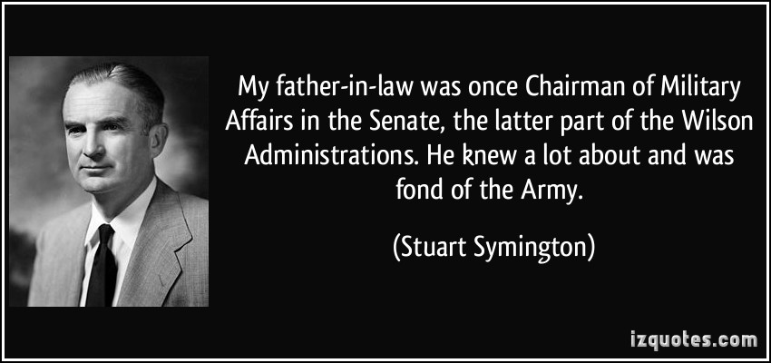 Stuart Symington's quote #3