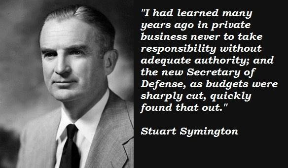 Stuart Symington's quote #6