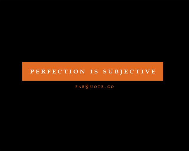 Subjective quote #2