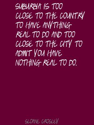 Suburbia quote #1