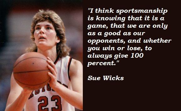 Sue Wicks's quote