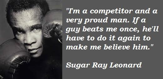 Sugar Ray quote #1