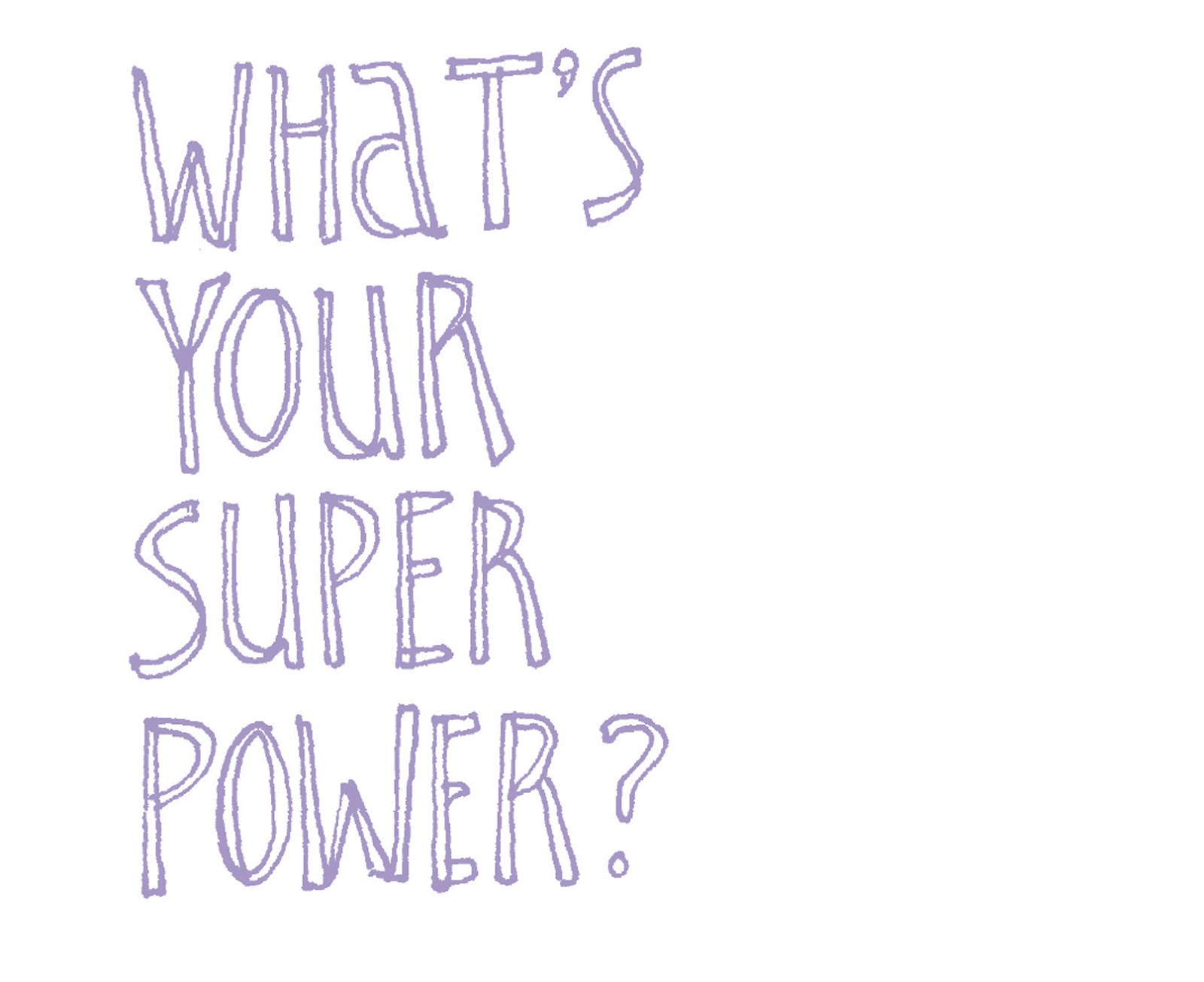 Superpowers quote #2
