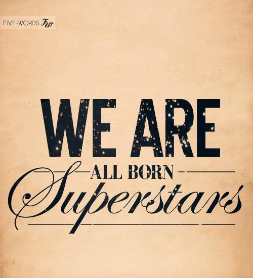 Superstars quote #1