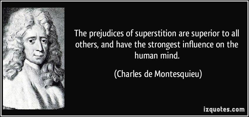 Superstition quote #1
