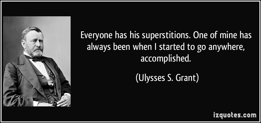 Superstitions quote #2