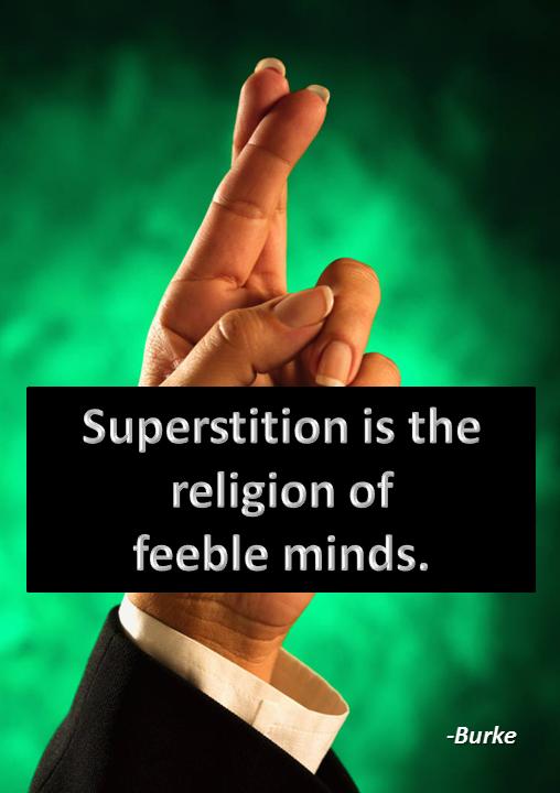 Superstitious quote #2