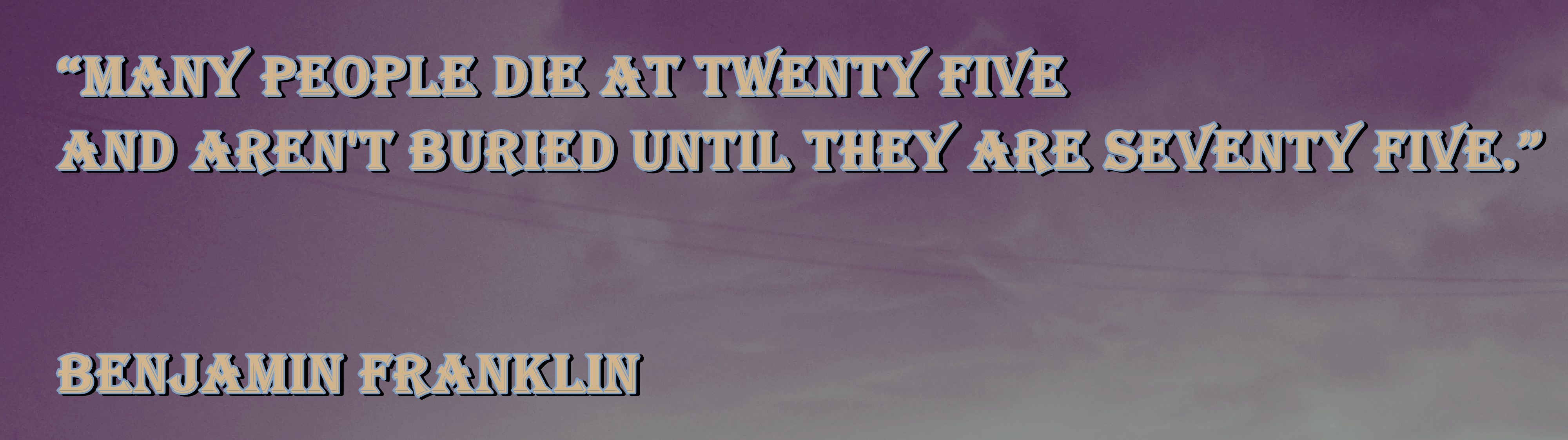Surviving quote #3