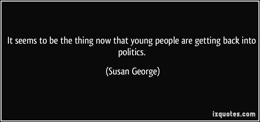 Susan George's quote #4