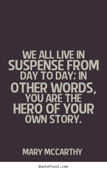 Suspense quote #4