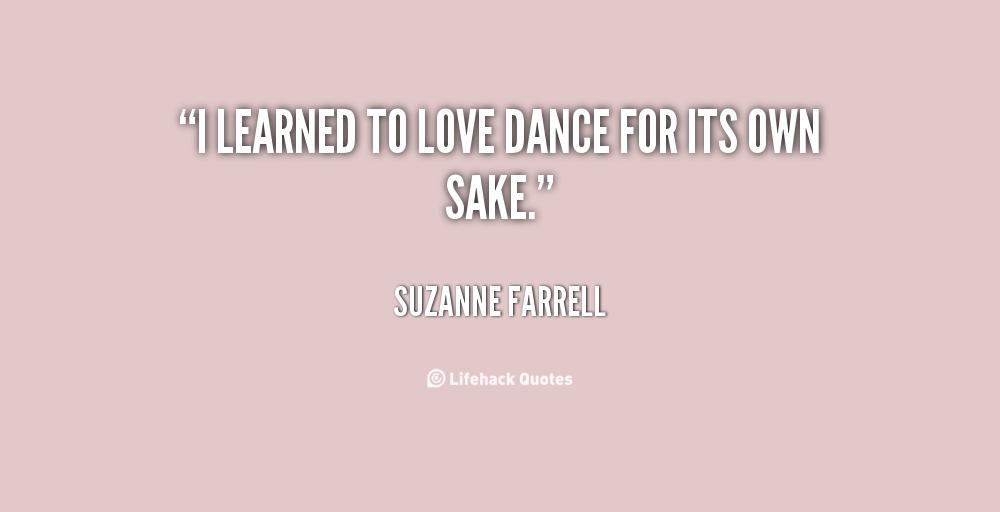 Suzanne Farrell's quote #7