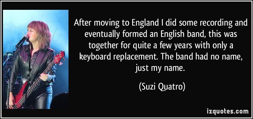 Suzi Quatro's quote #7