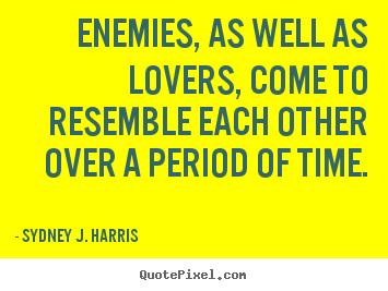 Sydney J. Harris's quote #6