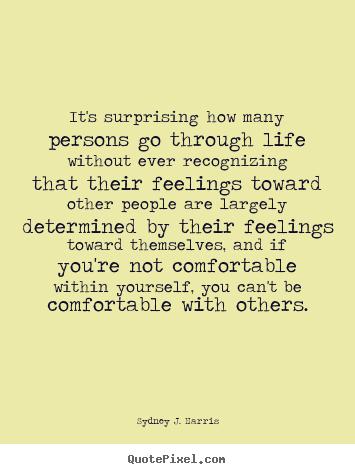 Sydney J. Harris's quote #2