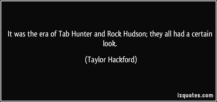 Tab Hunter's quote #1