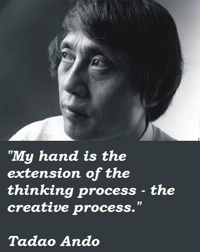 Tadao Ando's quote #3