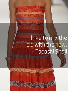 Tadashi Shoji's quote #1