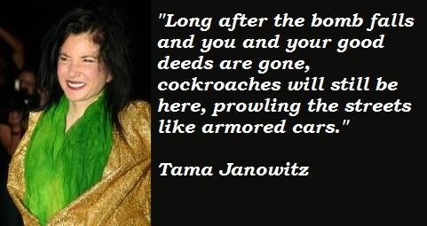 Tama Janowitz's quote #3