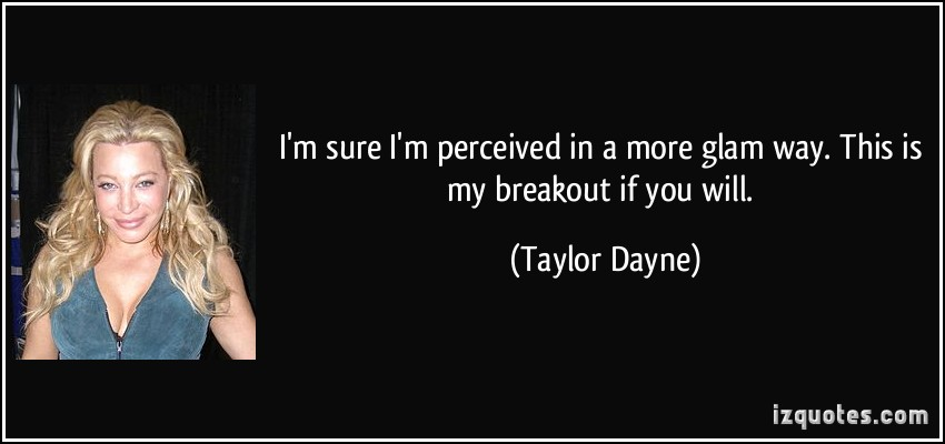 Taylor Dayne's quote #8