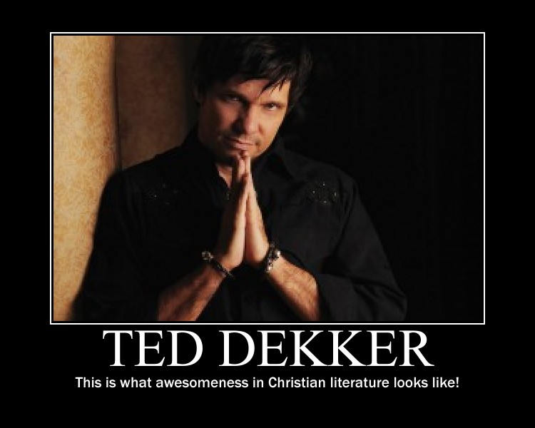 Ted Dekker's quote #3