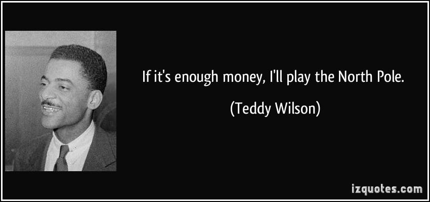 Teddy Wilson's quote