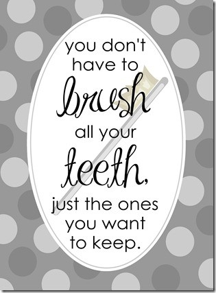 Teeth quote #6