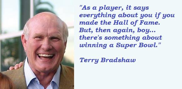 Terry Bradshaw's quote #1