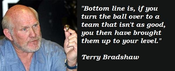 Terry Bradshaw's quote #4