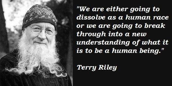 Terry Riley's quote #2