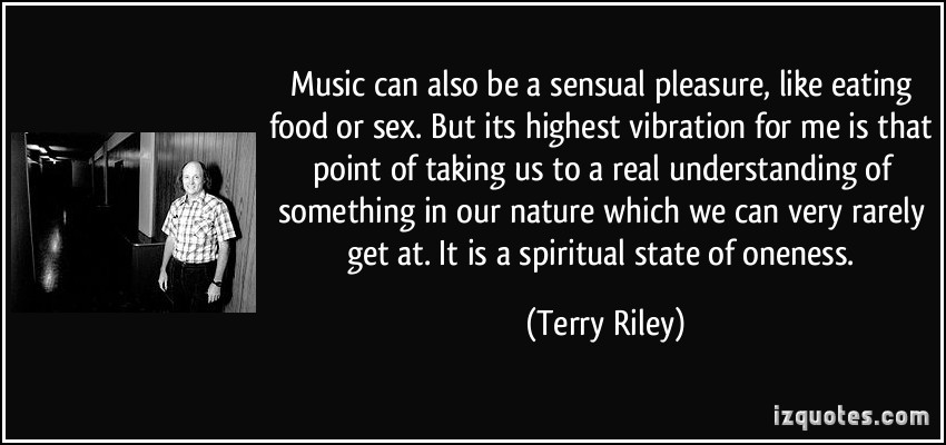 Terry Riley's quote #5