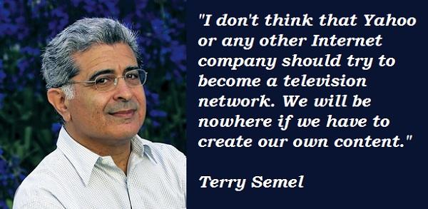Terry Semel's quote #1
