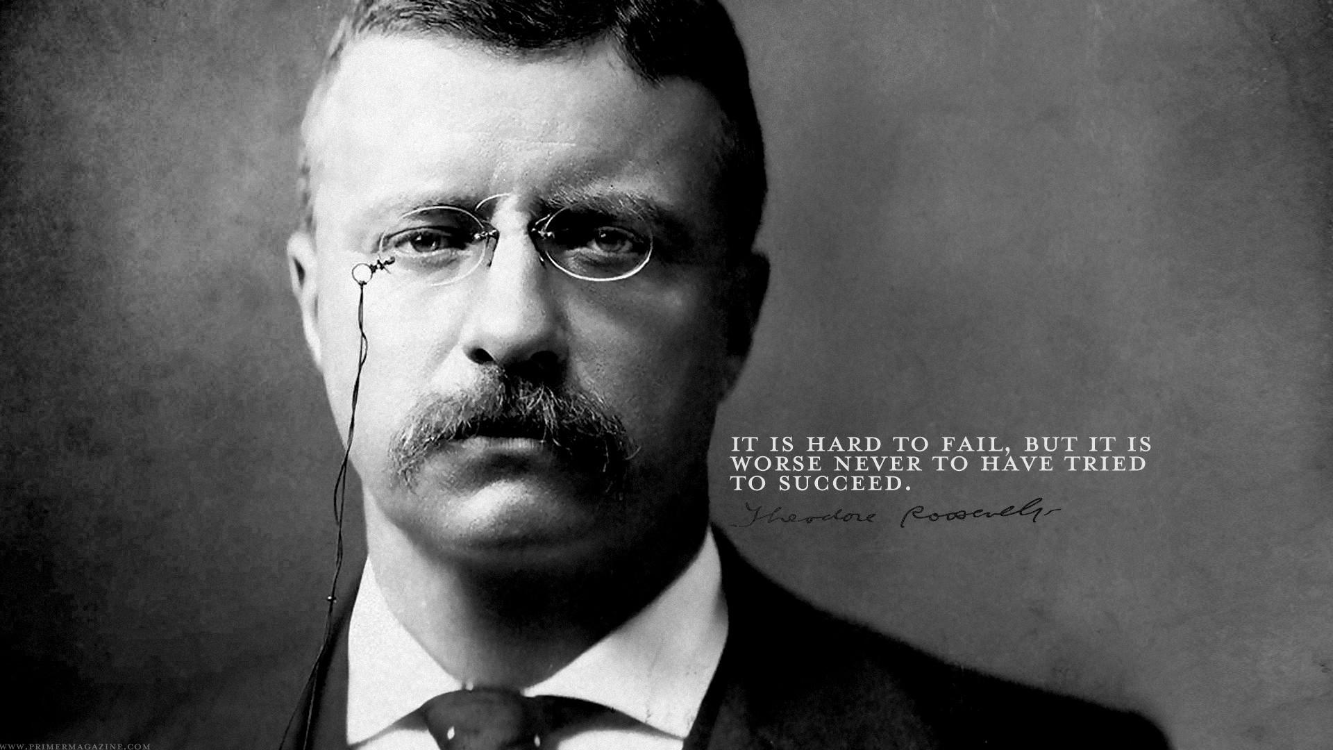 Theodore Roosevelt's quote #8