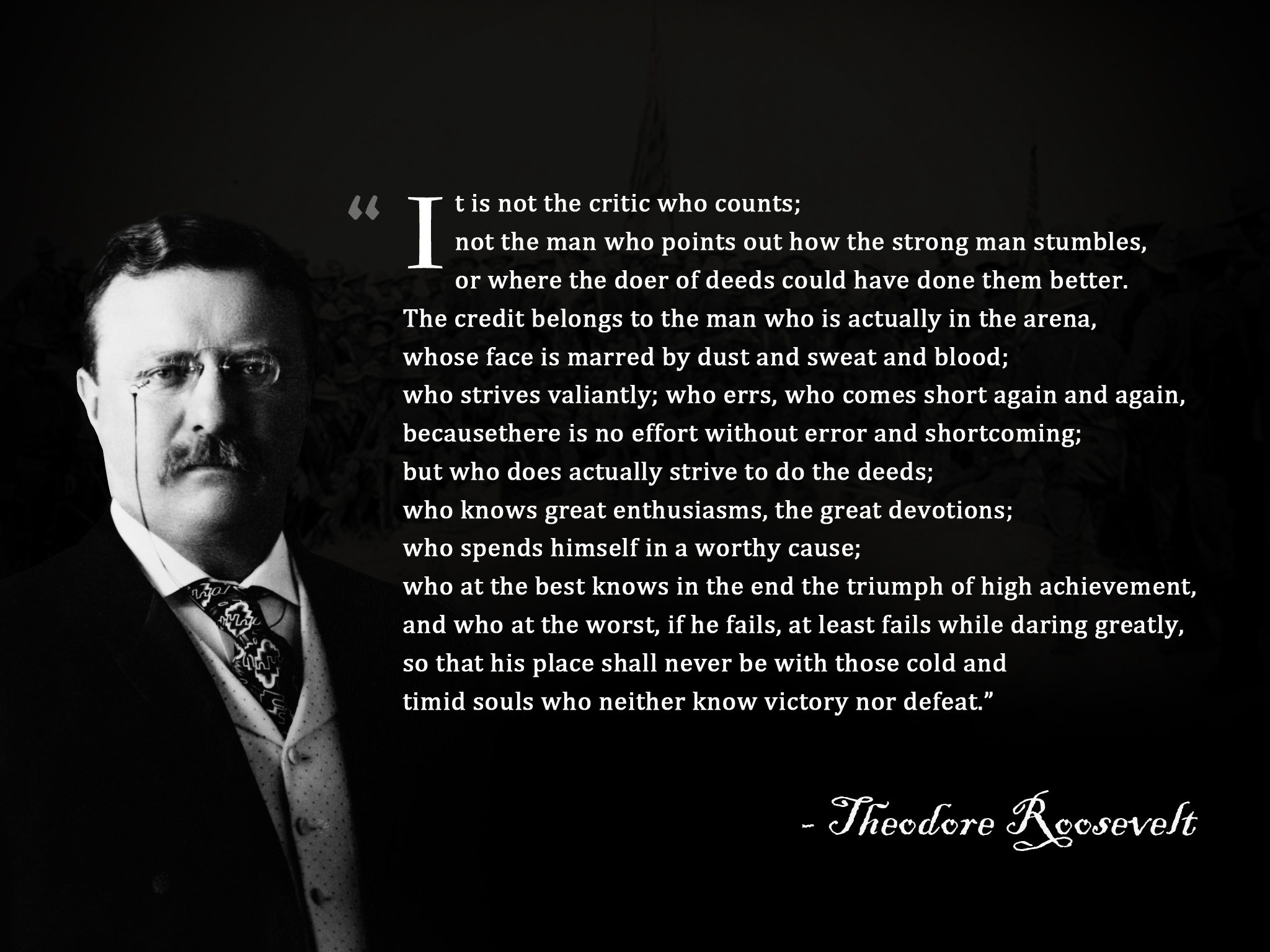 Theodore Roosevelt's quote #3