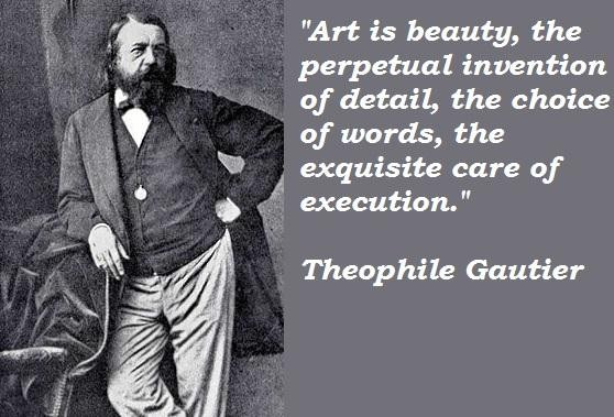 Theophile Gautier's quote #7