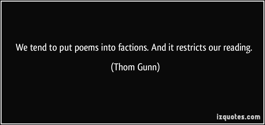 Thom Gunn's quote #3
