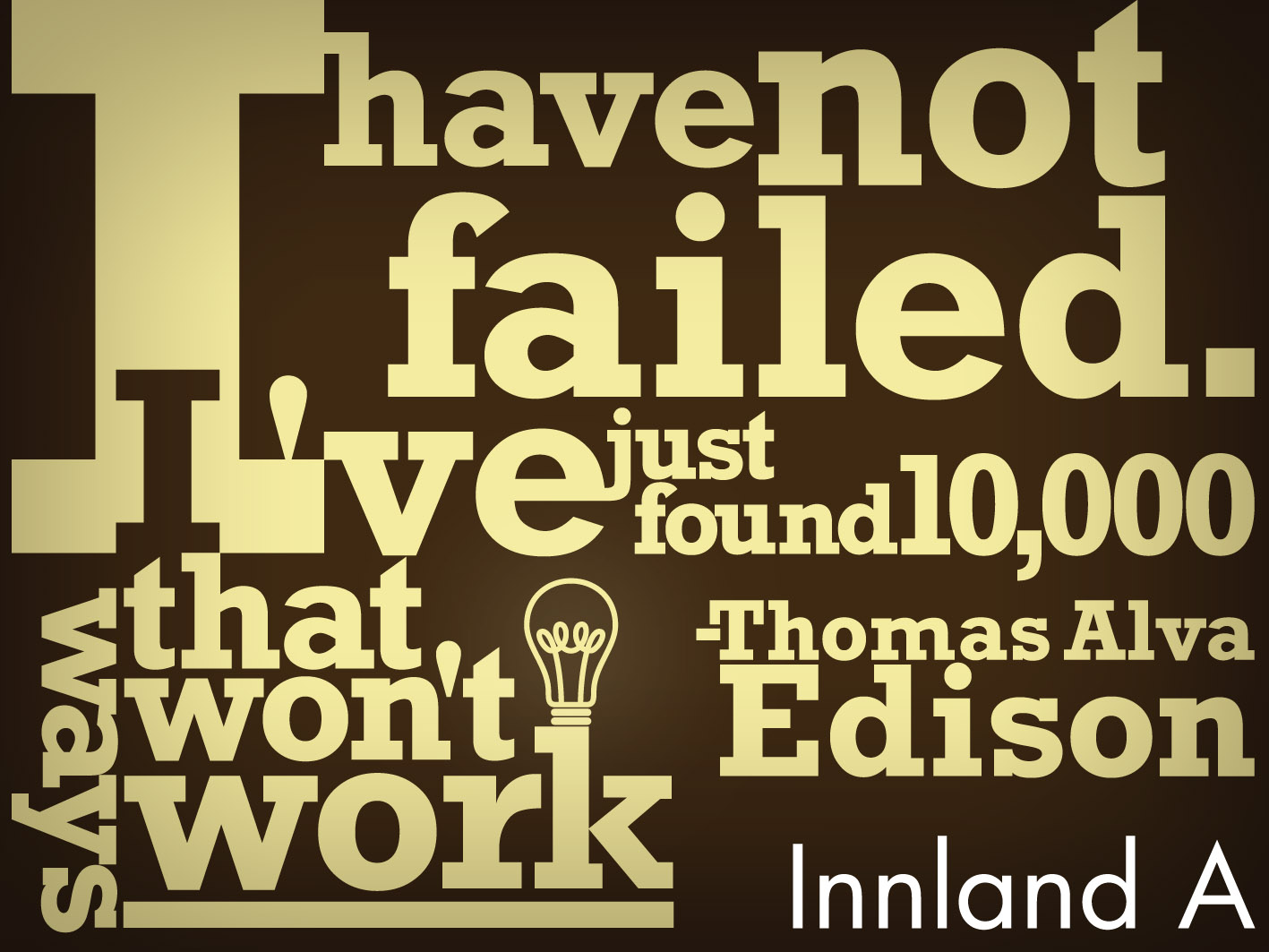Thomas A. Edison's quote #5