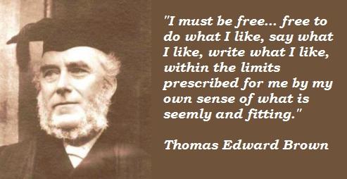 Thomas Edward Brown's quote #2