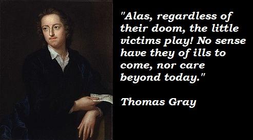 Thomas Gray's quote #2