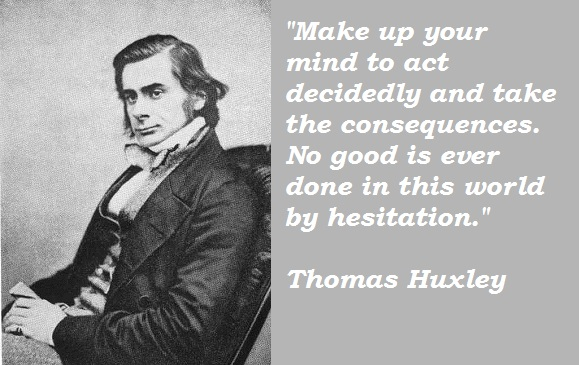 Thomas Huxley's quote #8
